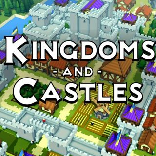 Kingdoms And Castles – 心得